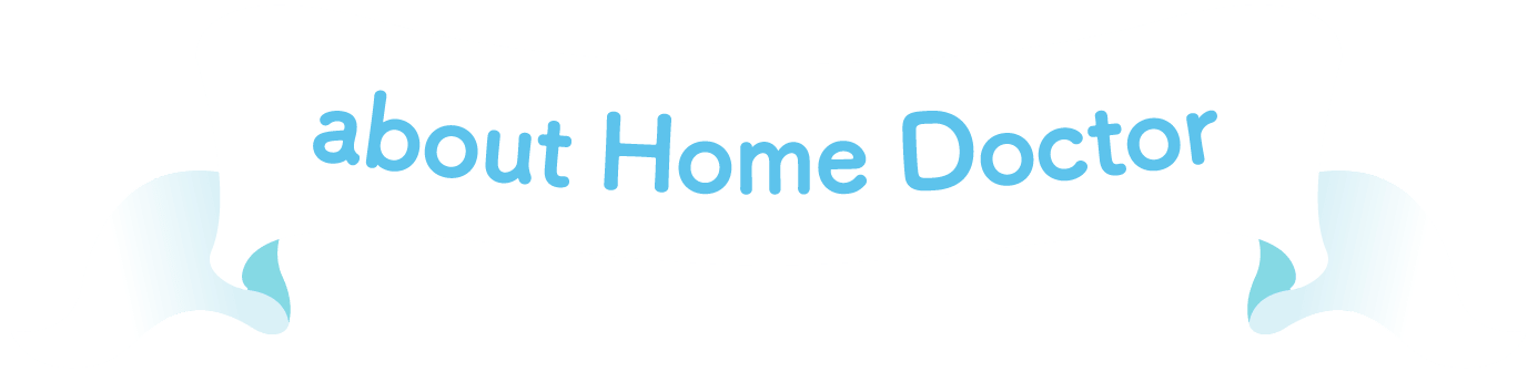 about Home Doctor